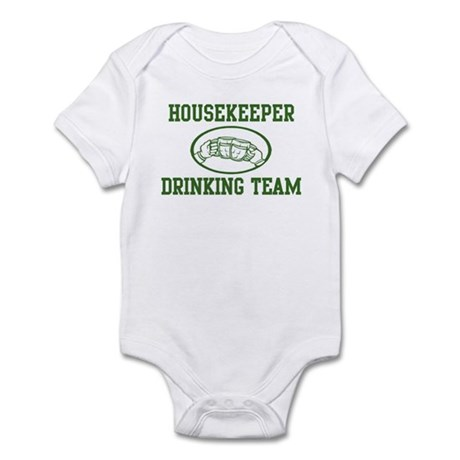 Housekeeper Drinking Team Infant Bodysuit