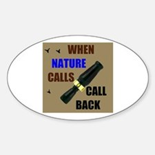 NATURE CALLS Oval Decal