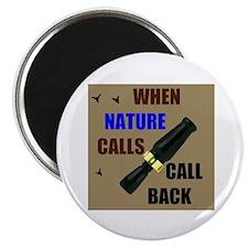NATURE CALLS Magnet