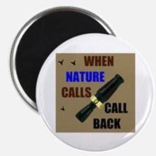 NATURE CALLS Magnet
