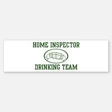 Home Inspector Drinking Team Bumper Bumper Bumper Sticker