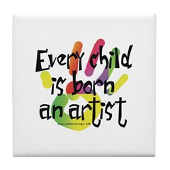 Every Child is an Artist Tile Coaster