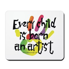 Every Child is an Artist Mousepad