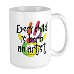 Every Child is an Artist Large Mug