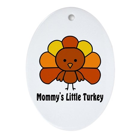 Mommy's Litttle Turkey Oval Ornament