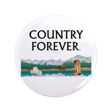 """Country Forever 3.5"""" Button"""