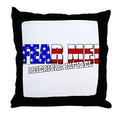 Fear Me! Infidel Throw Pillow