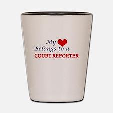 My heart belongs to a Court Reporter Shot Glass
