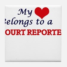 My heart belongs to a Court Reporter Tile Coaster