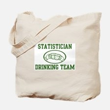Statistician Drinking Team Tote Bag