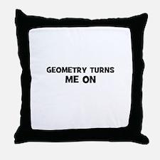 Geometry Turns Me On Throw Pillow
