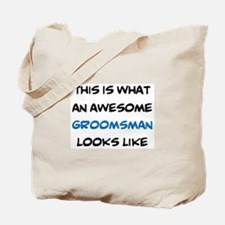 awesome groomsman Tote Bag
