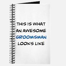 awesome groomsman Journal