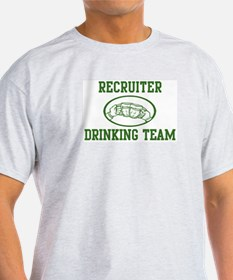 Recruiter Drinking Team T-Shirt