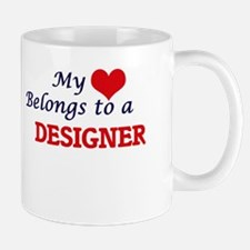 My heart belongs to a Designer Mugs