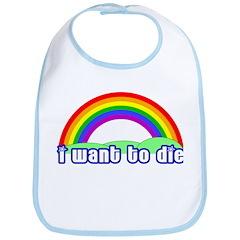 I Want To Die Bib