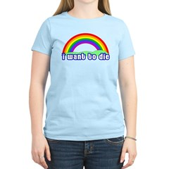 I Want To Die T-Shirt
