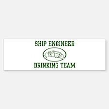 Ship Engineer Drinking Team Bumper Bumper Bumper Sticker