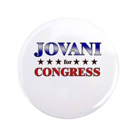 "JOVANI for congress 3.5"" Button"