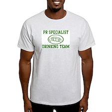 Pr Specialist Drinking Team T-Shirt