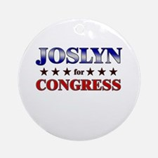 JOSLYN for congress Ornament (Round)