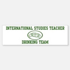 International Studies Teacher Bumper Bumper Bumper Sticker