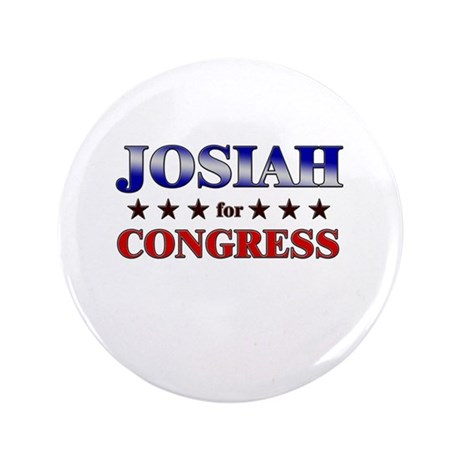"""JOSIAH for congress 3.5"""" Button"""