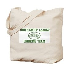 Youth Group Leader Drinking T Tote Bag