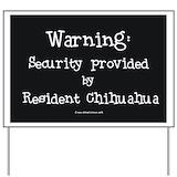 Chihuahua signs Yard Signs