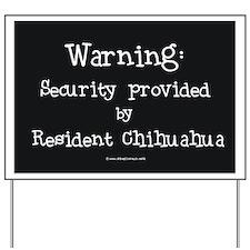 Chihuahua Security Warning Yard Sign