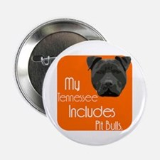 """My Tennessee Includes Pit Bulls 2.25"""" Button"""