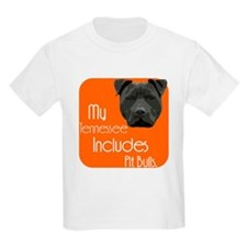 My Tennessee Includes Pit Bulls T-Shirt