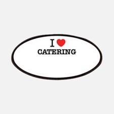 I Love CATERING Patch