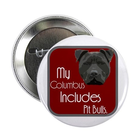 """My Columbus Includes Pit Bull 2.25"""" Button"""