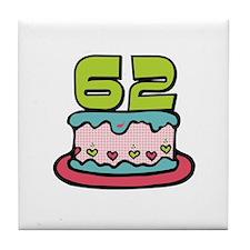 62nd Birthday Cake Tile Coaster