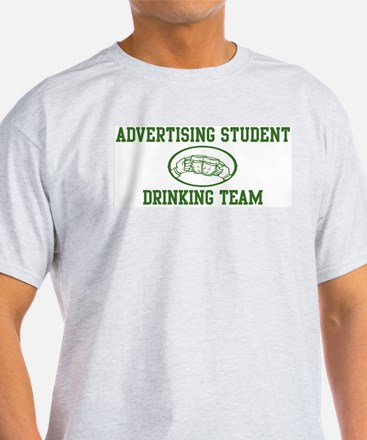 Advertising Student Drinking  T-Shirt