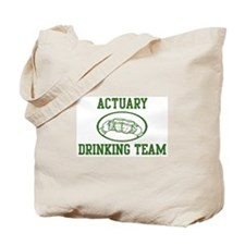 Actuary Drinking Team Tote Bag