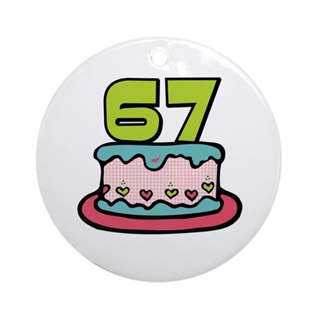 67th Birthday Cake Ornament (Round)