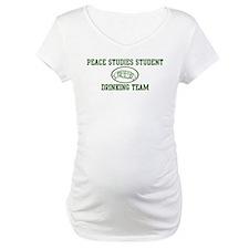 Peace Studies Student Drinkin Shirt