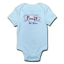 Poof, Be Gone Infant Bodysuit