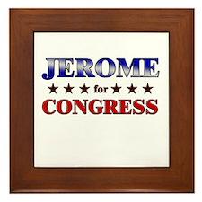 JEROME for congress Framed Tile