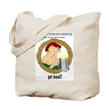 Funny Mead Tote Bag