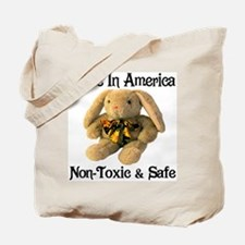 Made In America Non-Toxic & S Tote Bag