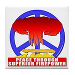 Peace Through Superior Firepo Tile Coaster