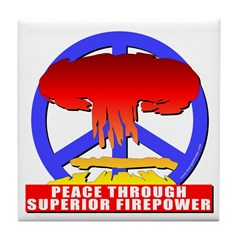 Peace Through Superior Firepo Tile Coaster