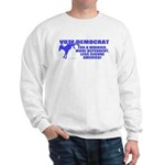 Vote Democrat Sweatshirt