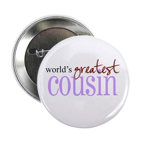"""World's Greatest Cousin 2.25"""" Button (10 pack)"""