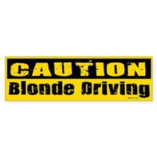 Blonde Driving Bumper Bumper Sticker