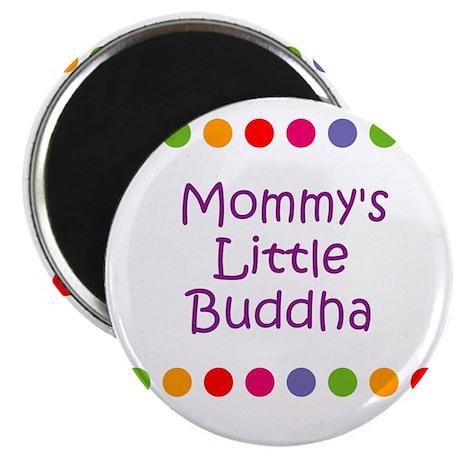 Mommy's Little Buddha Magnet