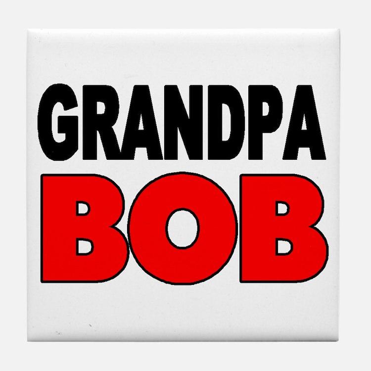 GRANDPA BOB Tile Coaster